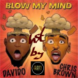 Davido, Chris Brown - Blow My Mind (Inst - by Jay-Black-Beatz)
