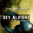 FreeBeat With Hook - Dey Alright (Prod. By Bazestop)