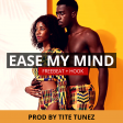 """[Free Beat + Hook] """"Ease My Mind"""" Prod By Tite Tunez"""