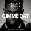"""[For Sale] """"Gimme Dat"""" Omah Lay Type Beat Prod By Tite Tunez"""