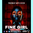 Free Beat With Hook - Fine Girl (Prod. By Bazestop)