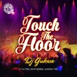 Dj_Gukwa_Ft_Dj_Tira_-_Touch_The_Floor-Instrumental_ Naija Remake(Prod By DJ Nosmas)