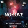 NO LOVE_Prod. by Debozet & Killer Tunes [08074319315]