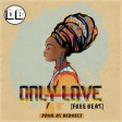 ONLY LOVE [INSTRUMENTAL] PROD. BY DEBOZET [08074319315]