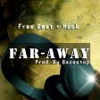 FreeBeat With Hook - Far Away Refix (Prod. By Bazestop)